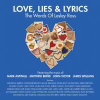 Love,Lies & Lyrics the Words Of Lesley Ross CD